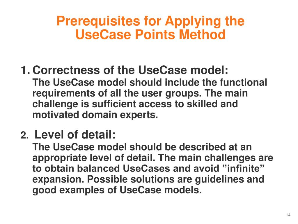 Prerequisites for Applying the