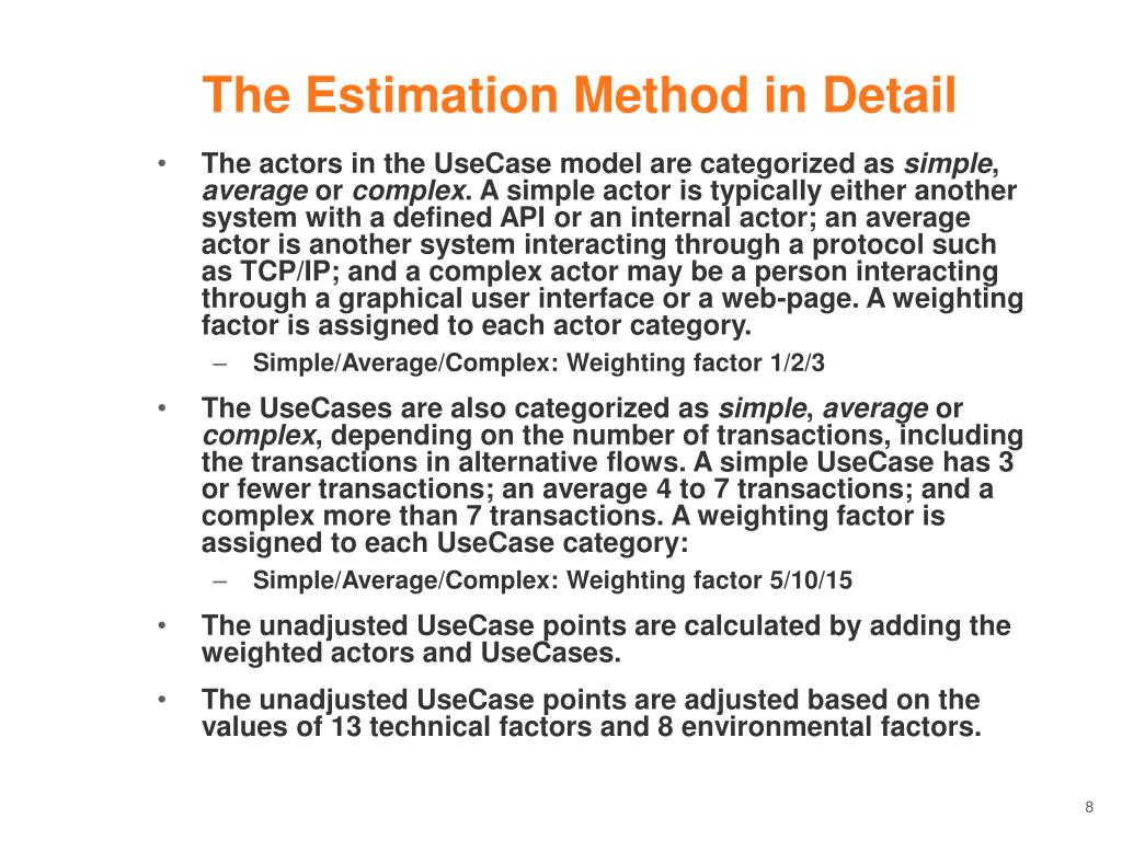 The Estimation Method in Detail