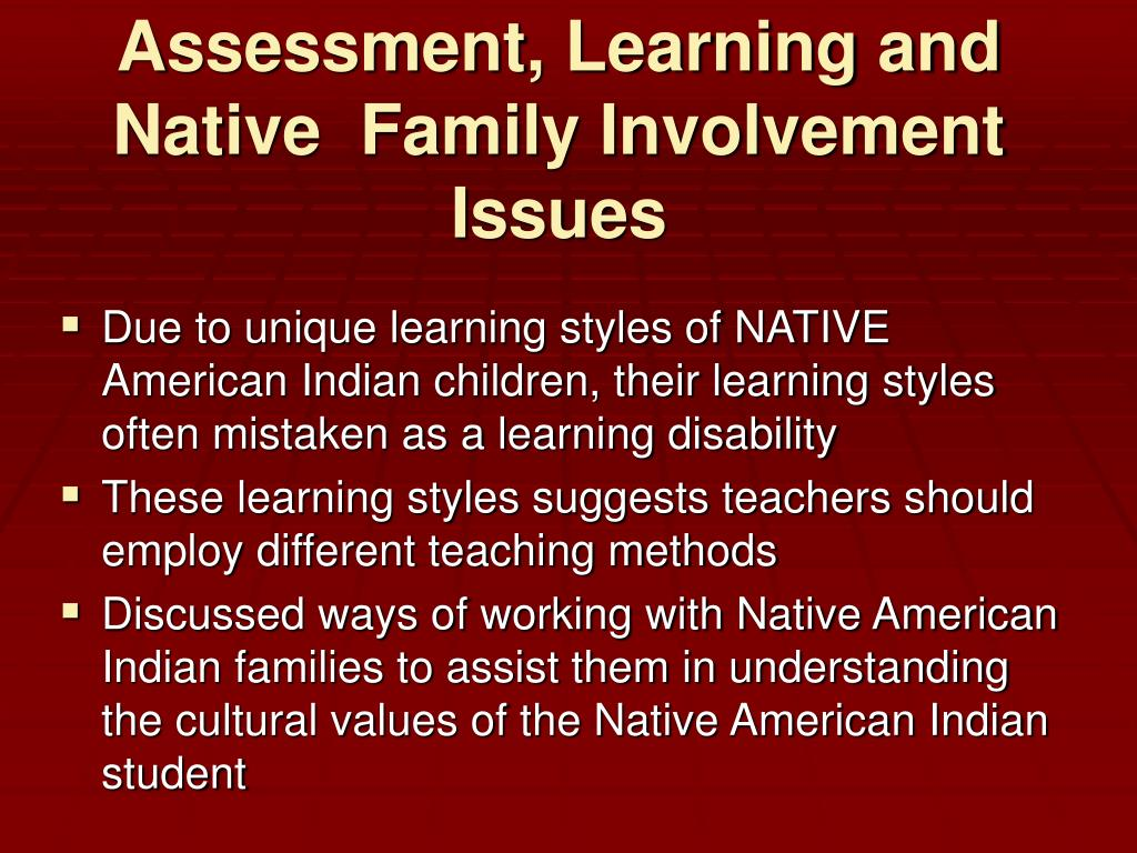 Assessment, Learning and Native  Family Involvement Issues