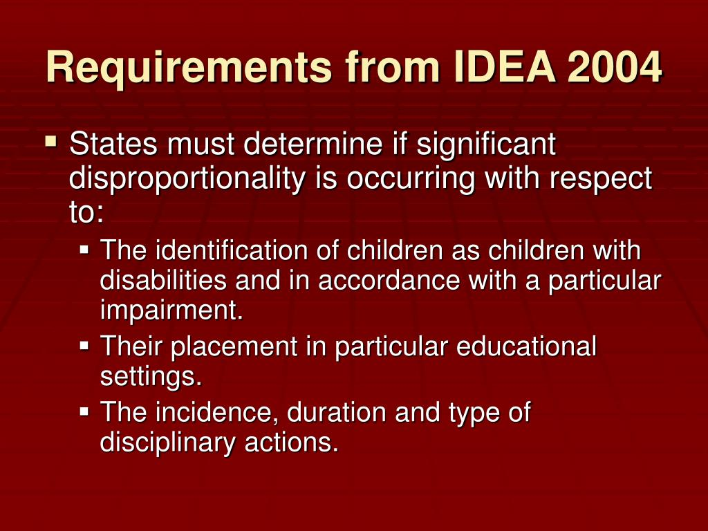Requirements from IDEA 2004