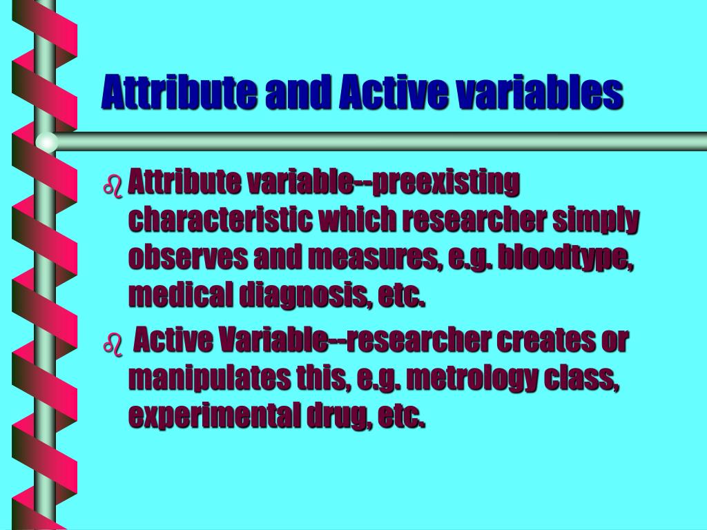 Attribute and Active variables