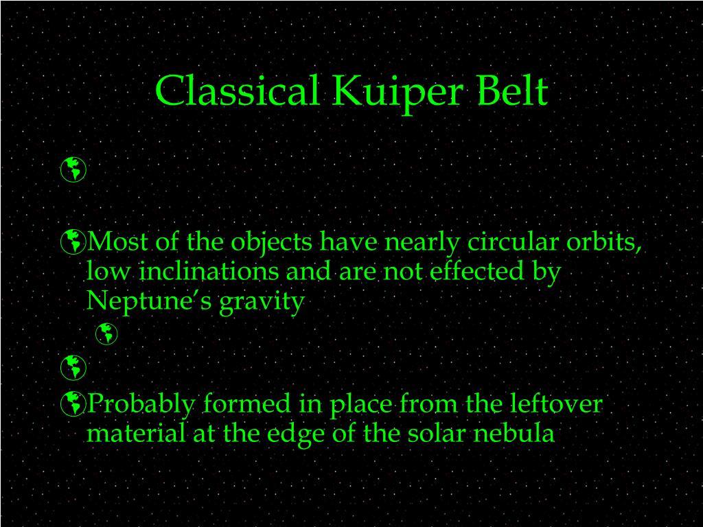 Classical Kuiper Belt