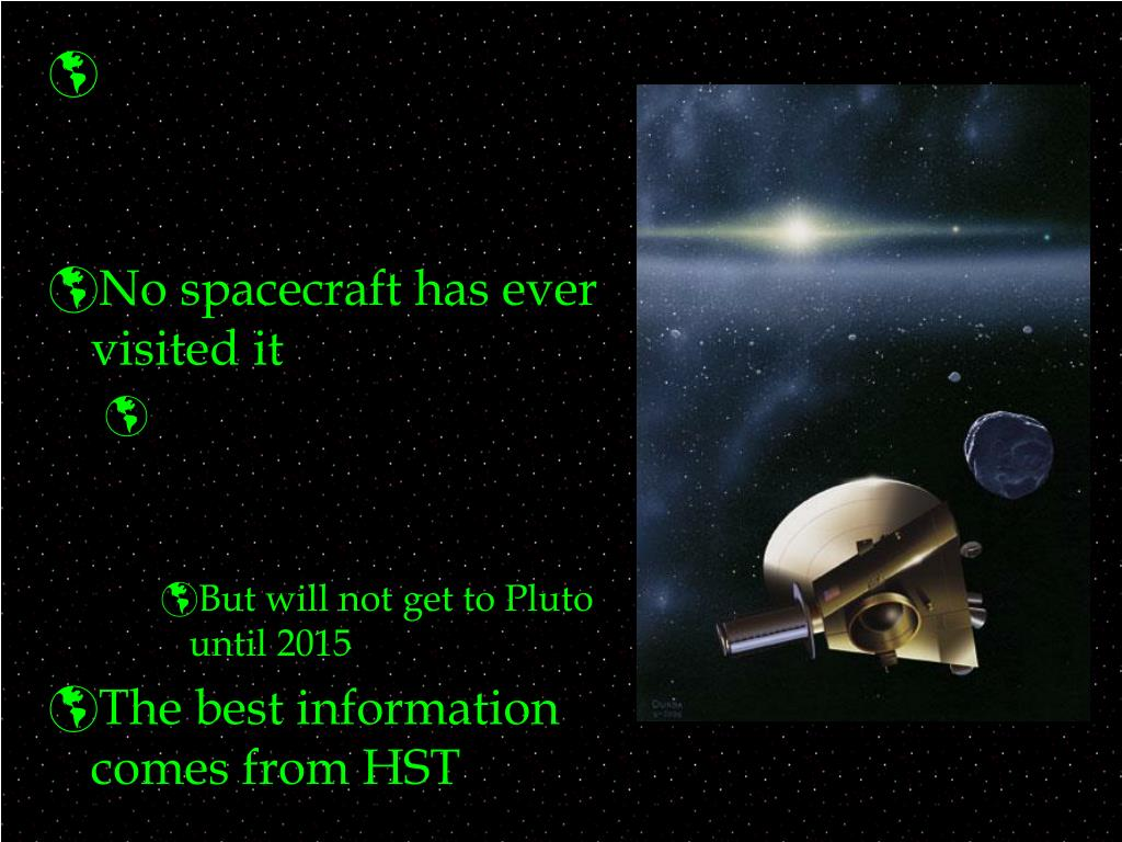 No spacecraft has ever visited it