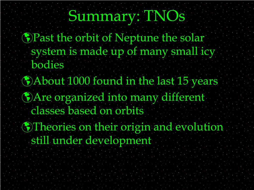 Summary: TNOs