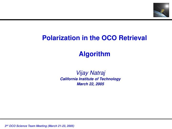 Polarization in the OCO Retrieval Algorithm