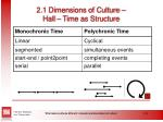 2 1 dimensions of culture hall time as structure