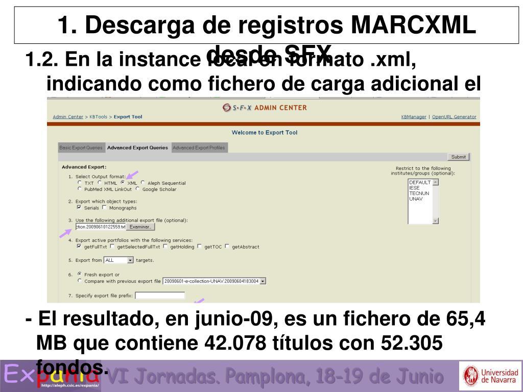 1. Descarga de registros MARCXML desde SFX