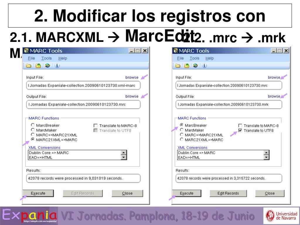2. Modificar los registros con MarcEdit