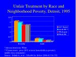 unfair treatment by race and neighborhood poverty detroit 1995