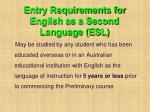 entry requirements for english as a second language esl