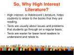 so why high interest literature