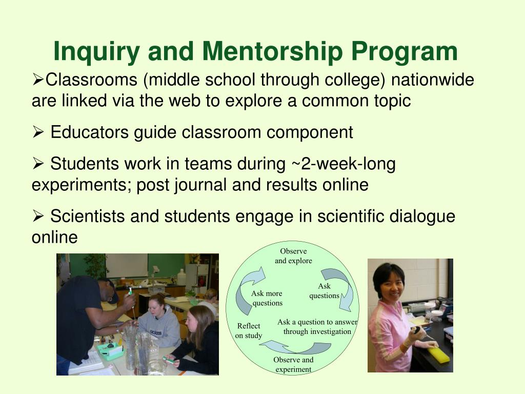Inquiry and Mentorship Program