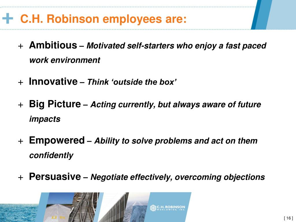 C.H. Robinson employees are: