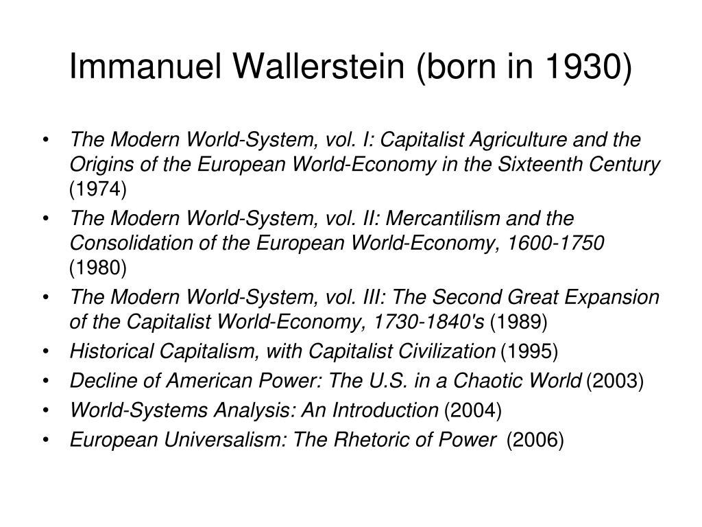 Immanuel Wallerstein (born in 1930)