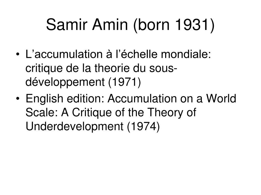 Samir Amin (born 1931)