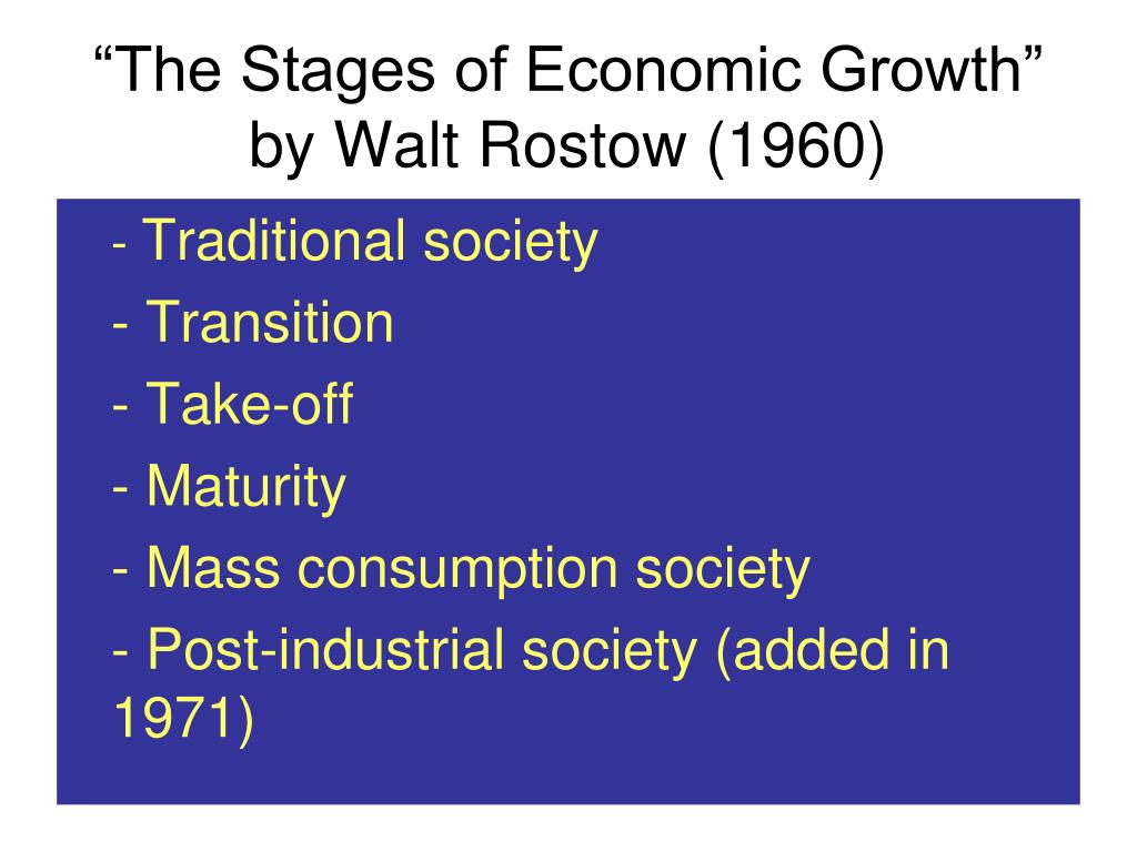 """The Stages of Economic Growth"" by Walt Rostow (1960)"