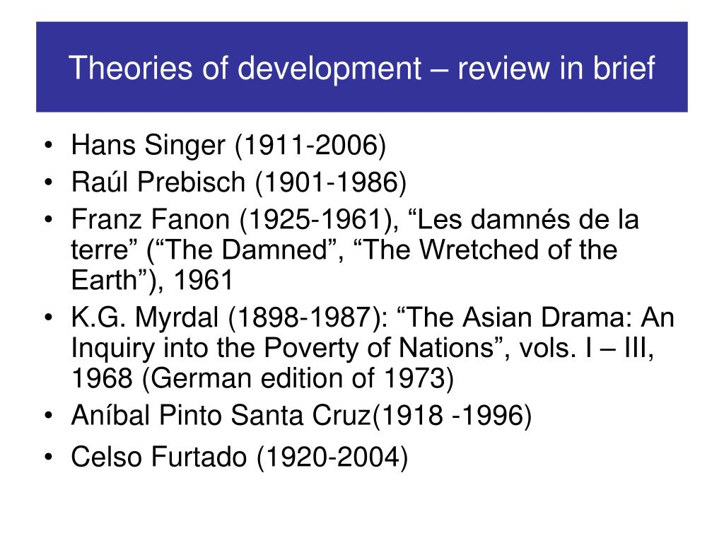 Theories of development – review in brief