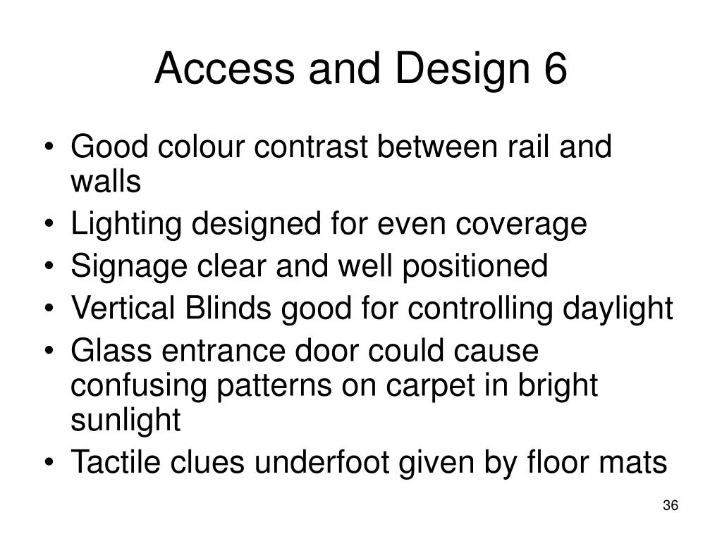 Access and Design 6