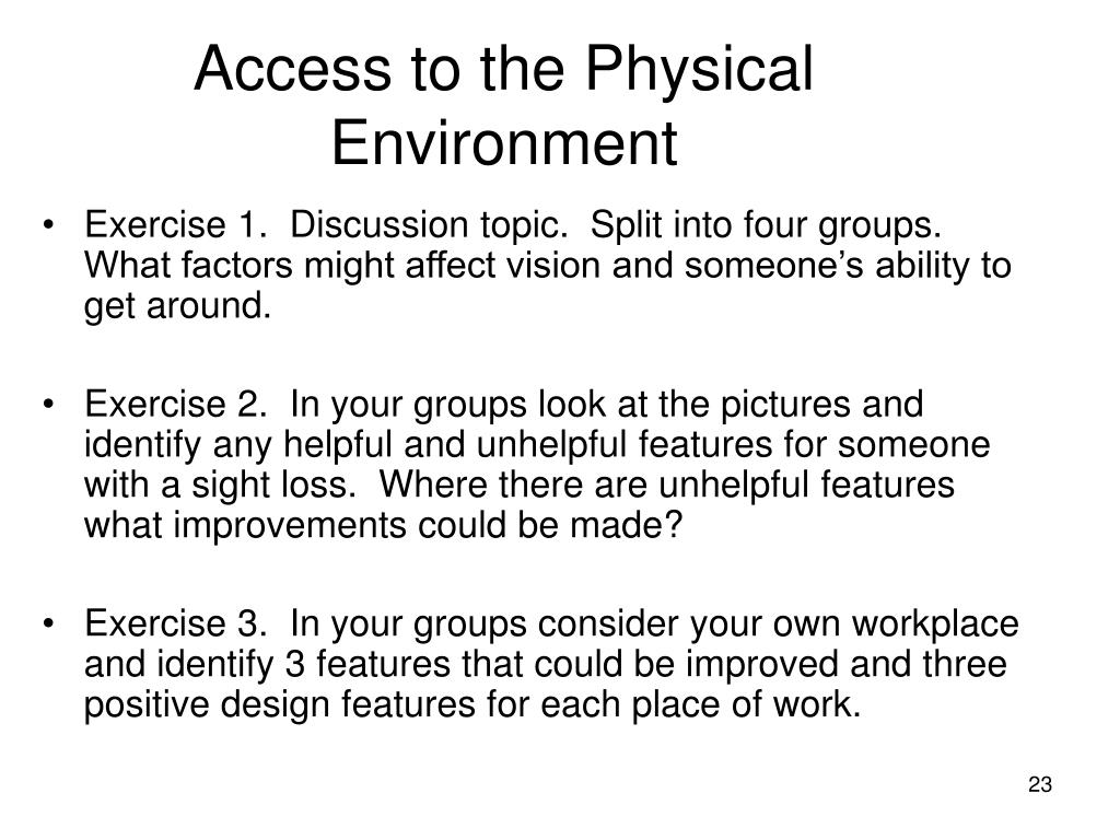 Access to the Physical Environment