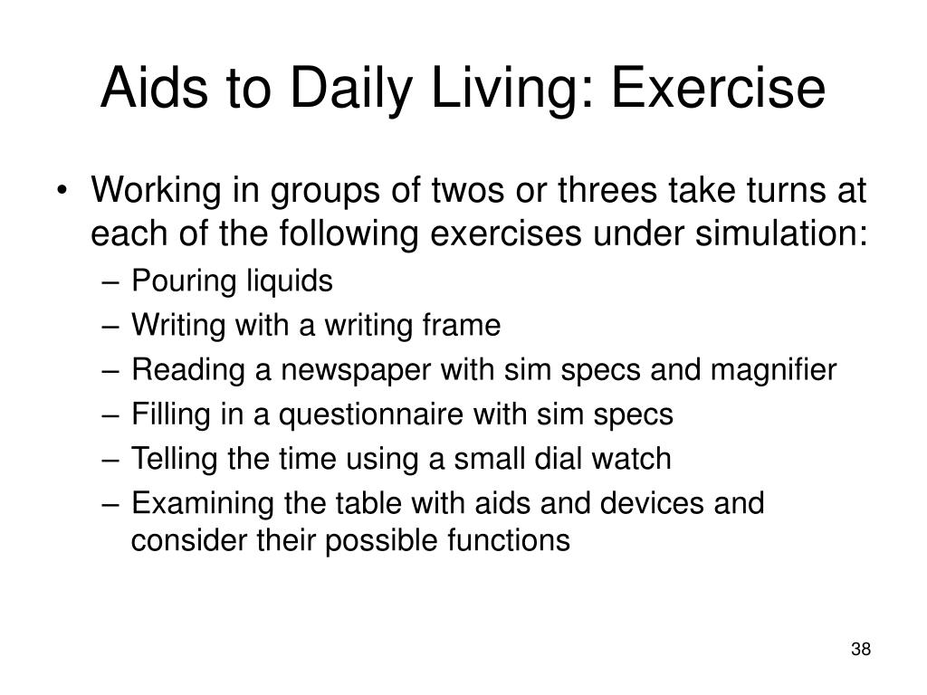 Aids to Daily Living: Exercise