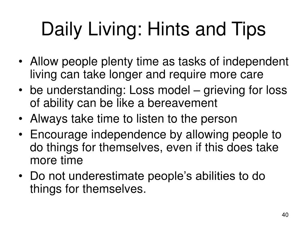 Daily Living: Hints and Tips