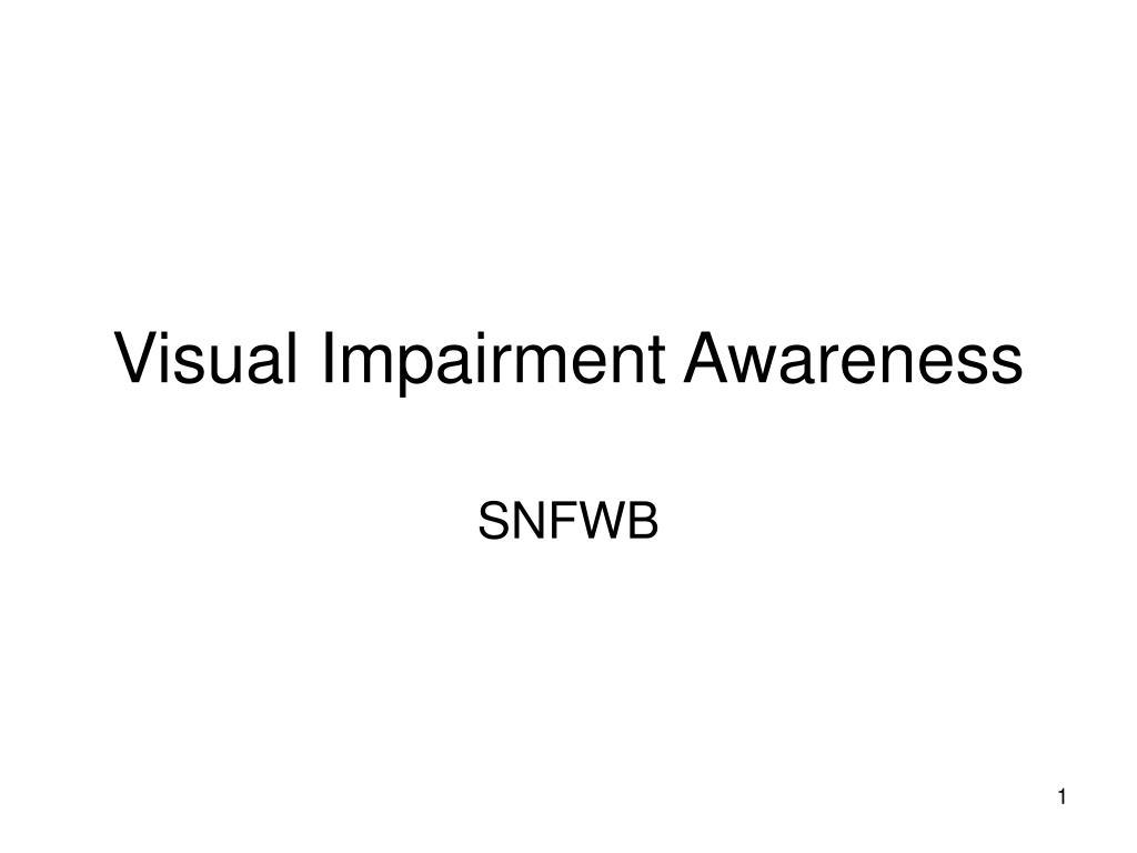 Visual Impairment Awareness