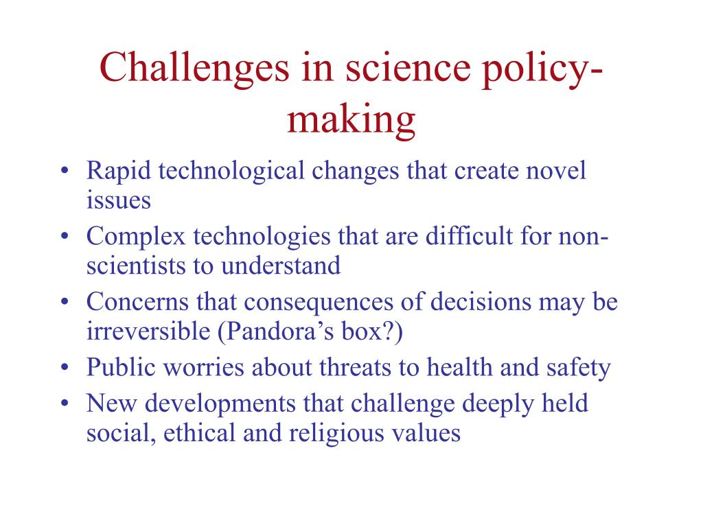 Challenges in science policy-making
