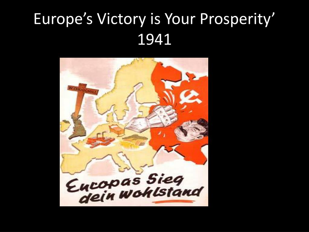 Europe's Victory is Your Prosperity' 1941