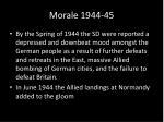 morale 1944 45