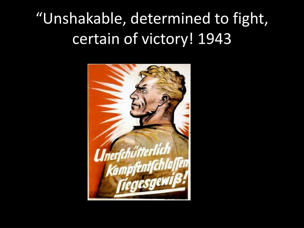 """""""Unshakable, determined to fight, certain of victory"""