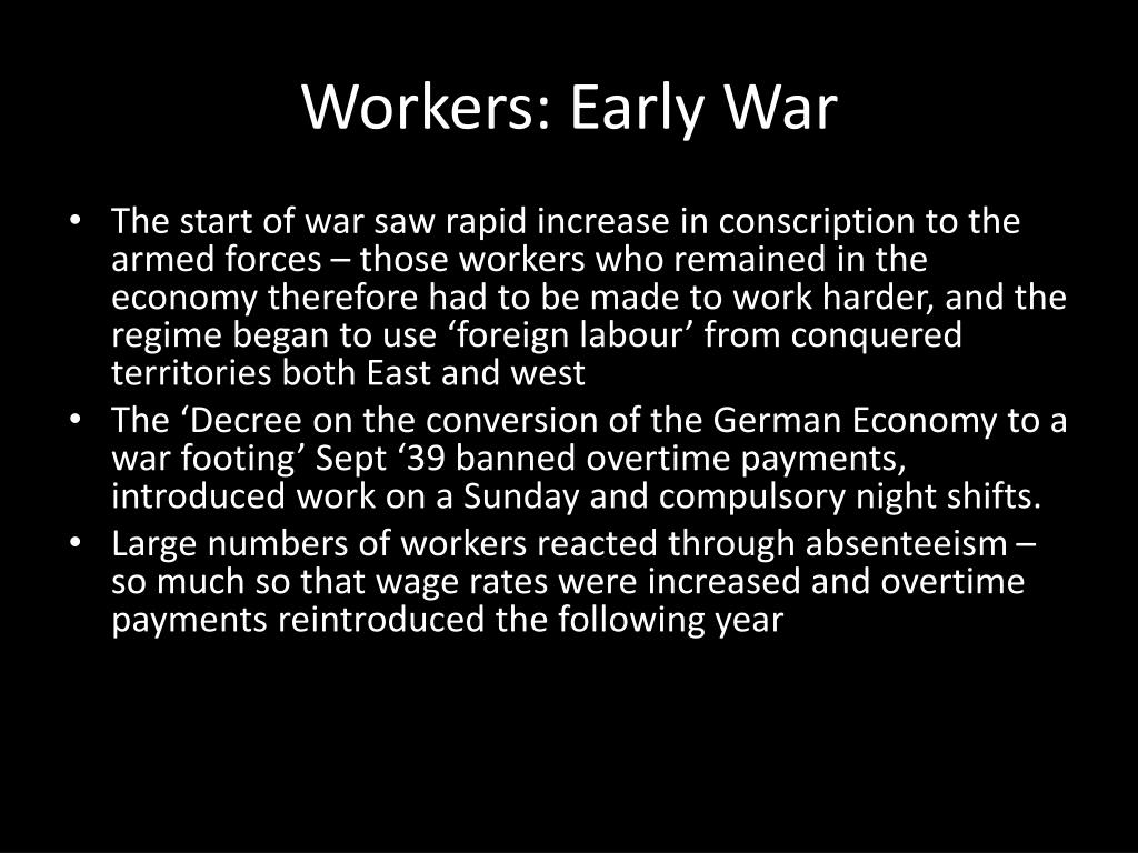 Workers: Early War