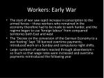 workers early war