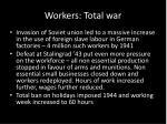 workers total war