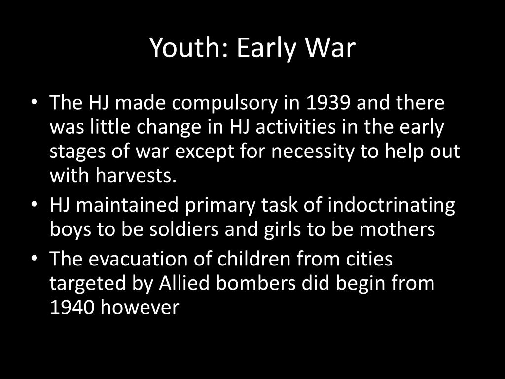 Youth: Early War
