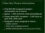 other key project information
