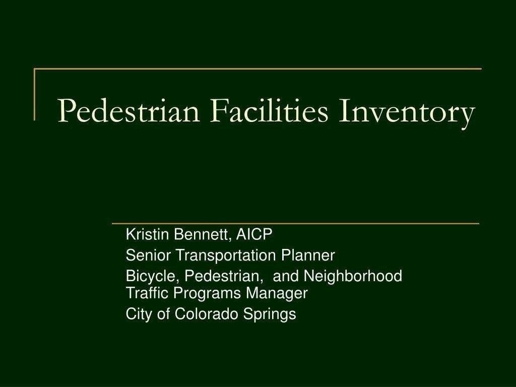 pedestrian facilities inventory