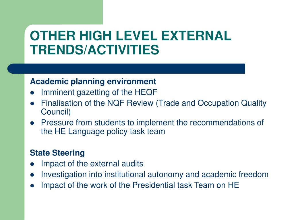 OTHER HIGH LEVEL EXTERNAL TRENDS/ACTIVITIES