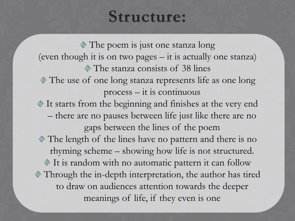 The poem is just one stanza long