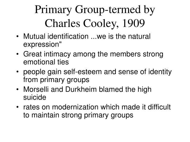 Primary Group‑termed by Charles Cooley, 1909