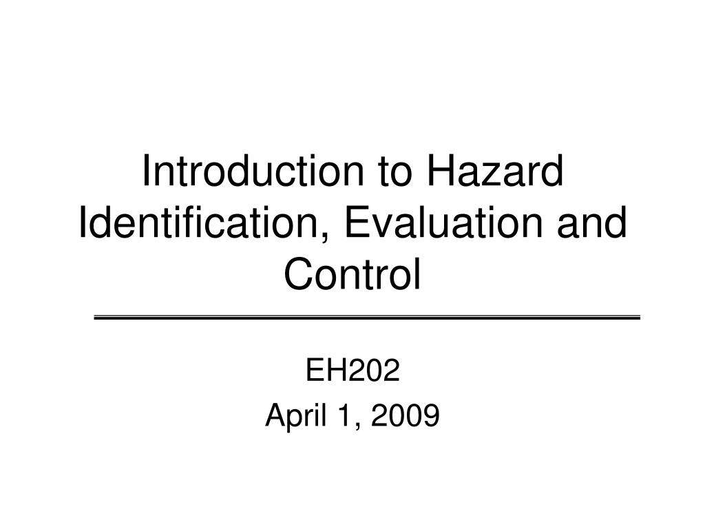 introduction to hazard identification evaluation and control