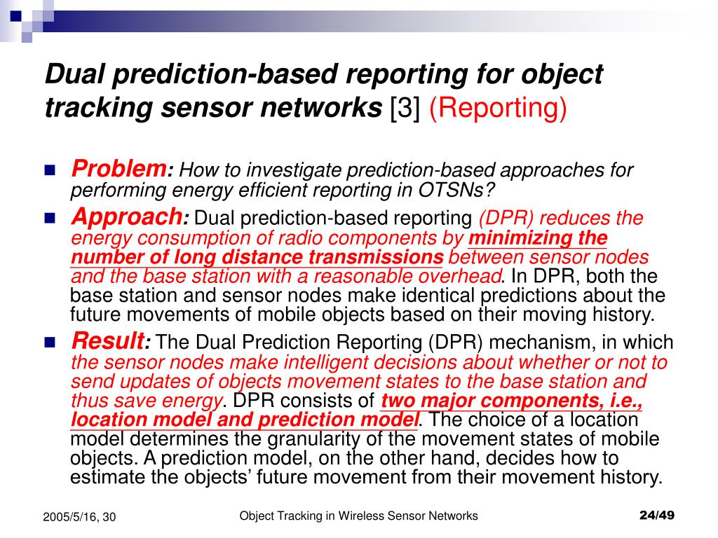 Dual prediction-based reporting for object tracking sensor networks
