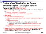 on localized prediction for power efficient object tracking in sensor networks 1 monitoring