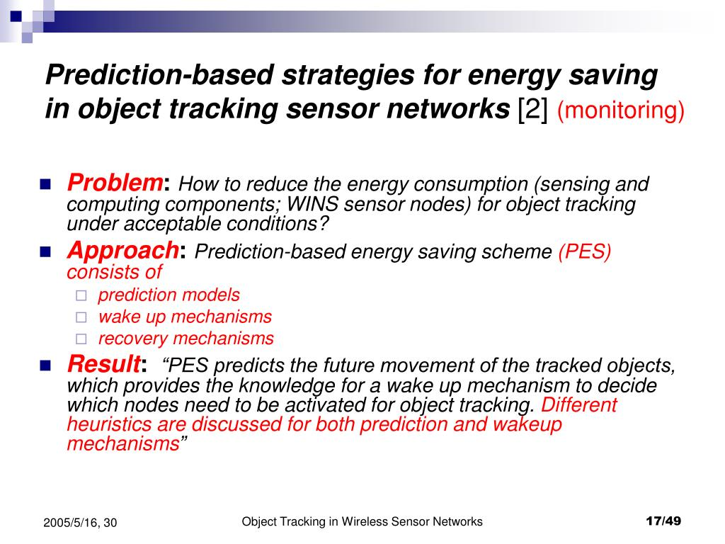 Prediction-based strategies for energy saving in object tracking sensor networks