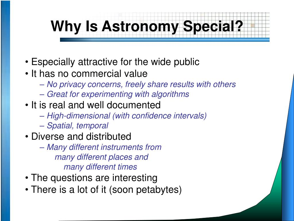 Why Is Astronomy Special?