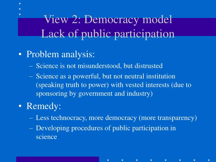 View 2: Democracy model