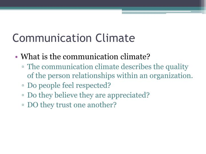 Communication climate l.jpg