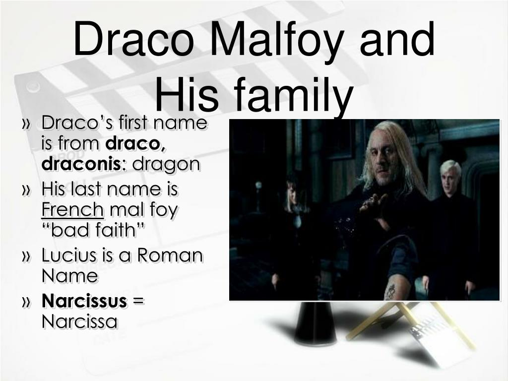 Draco Malfoy and His family