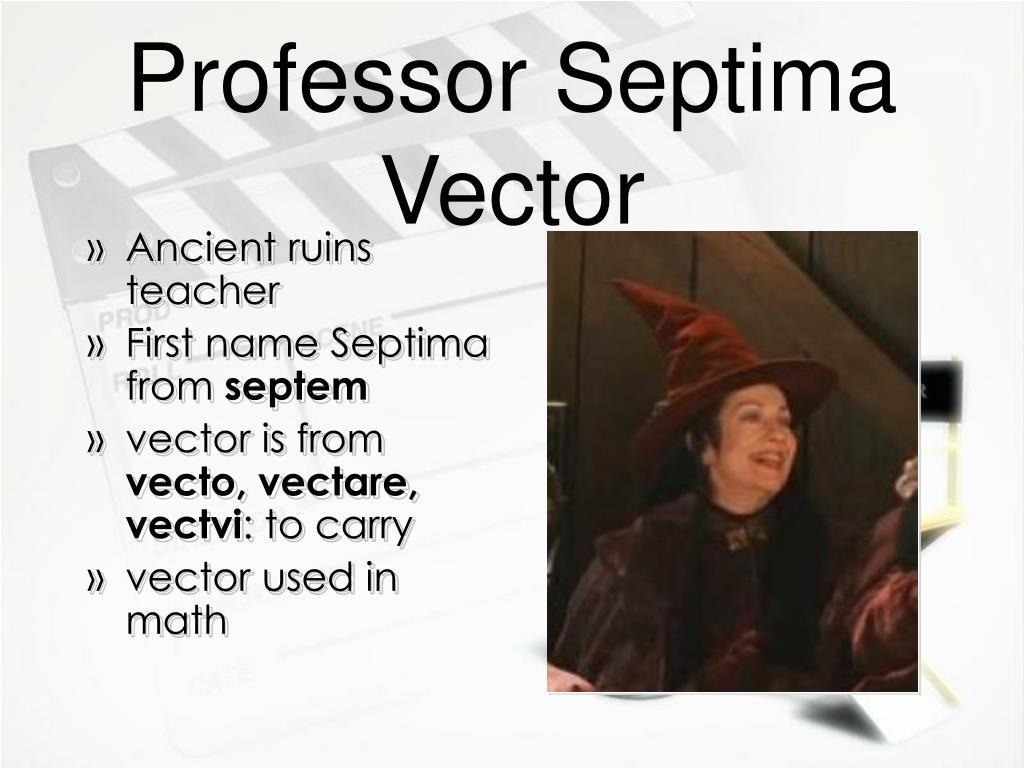 Professor Septima Vector