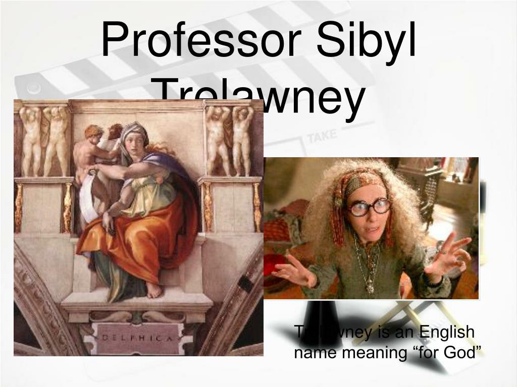 Professor Sibyl Trelawney
