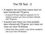 the tb test 2